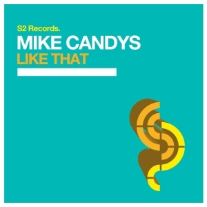 Mike Candys - Like That